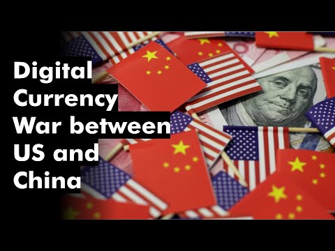 Digital Currency War Between US And China