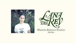 Mariners Apartment Complex (Alternative Version) - Lana Del Rey