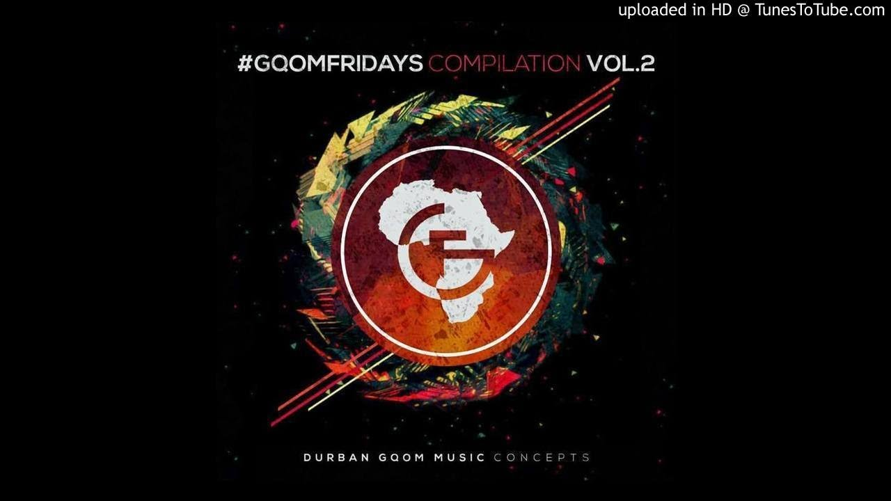Gqom Mixtape Vol.1 Mixed by KudlaluGino #1