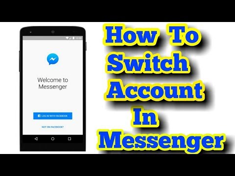 How To Switch Accounts In Messenger Without Password - YouTube