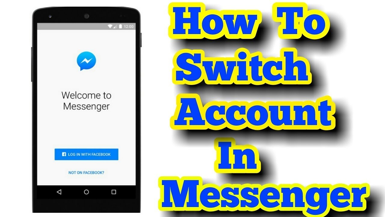 How To Switch Accounts In Messenger Without Password