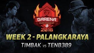PBGC W2 Palangkaraya: TIMBAK vs TENB389