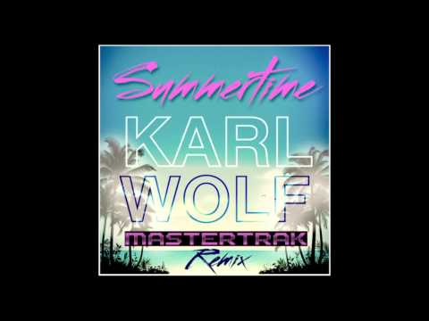 Karl Wolf - Summertime (MasterTrak Remix) | EDM Exclusive | Official Audio