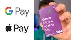 Anleitung: Apple Pay und Google Pay mit jeder Bank nutzen!