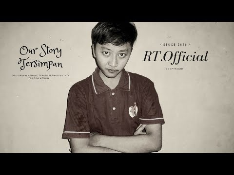 Our Story Tersimpan (Official Music Video)