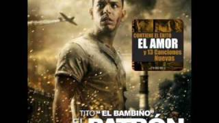 "Tito ""El Bambino""-El Amor (english lyrics)"
