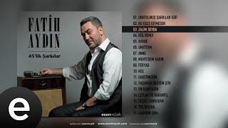 Fatih Aydın - Zalim Sevda - Official Audio - Esen Müzik