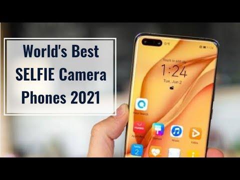World's Best Selfie Camera Phones 2021
