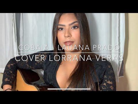 Cobaia Lauana Prado Cover Lorrana Veras Youtube