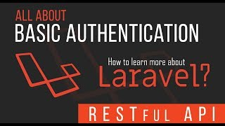 Learn about Api authentication in Laravel - Tutorials