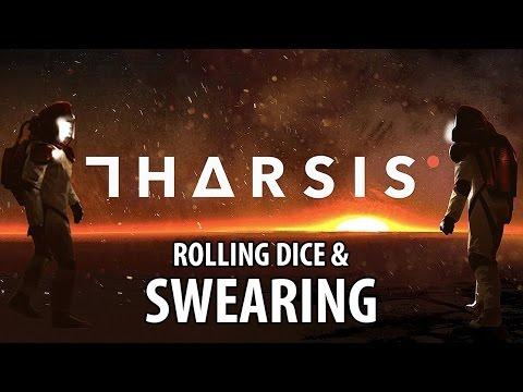 Tharsis - Rolling Dice & Swearing (Gameplay) |