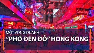 """Một vòng quanh """"phố đèn đỏ"""" Hong Kong   VTC1"""