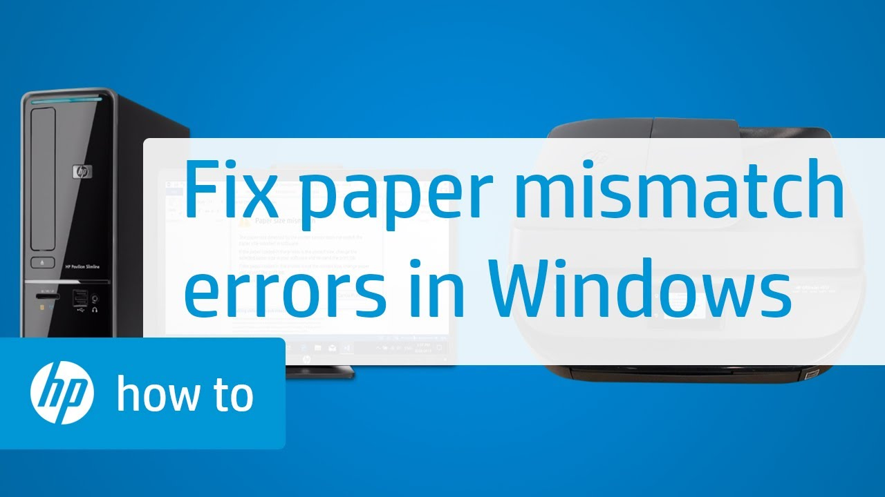 How to Fix Paper Mismatch Errors in Windows for HP Printers | HP Printers |  HP