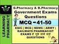 MCQ 41-50 |Pharmacy Government Exam Questions| ESIC | MCD | NDMC | RAILWAYS | ARMY | NAVY Pharmacist