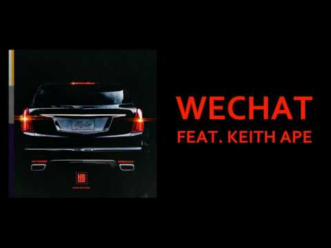 Higher Brothers ft. Keith Ape - WeChat (Audio)
