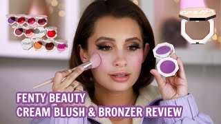 FENTY BEAUTY CREAM BLUSH AND BRONZERS REVIEW