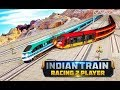 Indian Train Racing Games 3D -2 Player  Free Play Android Gameplay 2018  | Droidnation