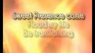 Sweet Presence