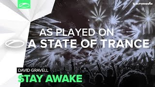 David Gravell - Stay Awake [A State Of Trance 755]