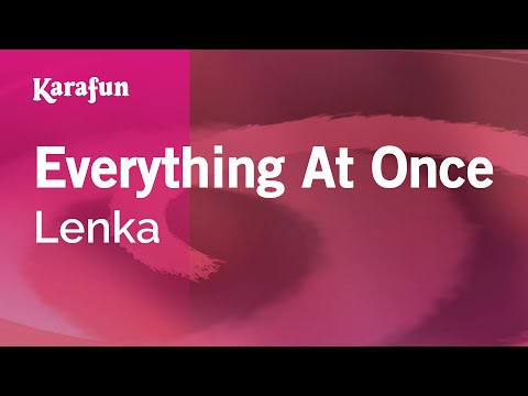 Karaoke Everything At Once - Lenka *
