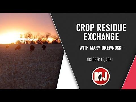 Crop Residue Exchange | Mary Drewnoski | October 15, 2021