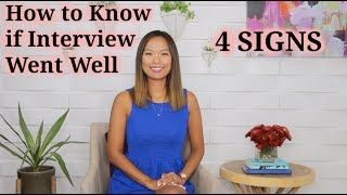 How to Know If Interview Went Well (4 Signs)