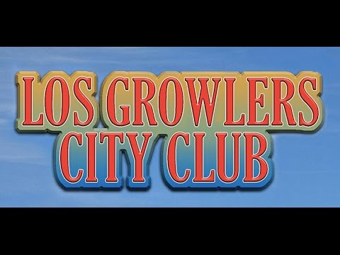 The GROWLERS / City Club Subtítulada