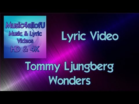 Tommy Ljungberg - Wonders (Offical Lyric Video) Composed by Sebastian Forslund, Epidemic Sound