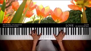 너도 인간이니? (Are You Human?) OST : Love - 린 LYn, 한해 HANHAE | Piano cover 피아노 커버