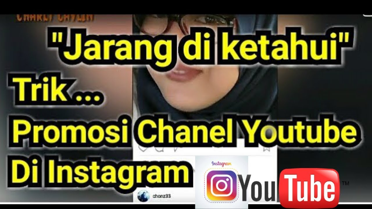 Trik Cara Promosi Channel Youtube Di Instagram Youtube