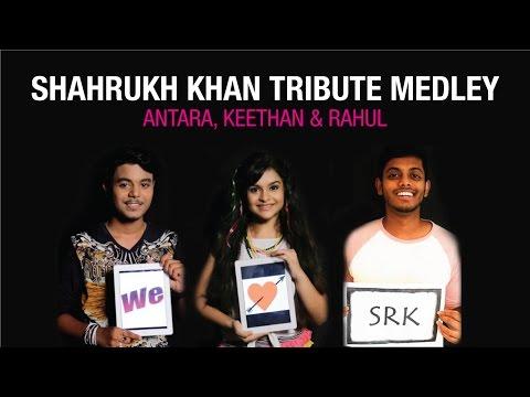 Shahrukh Khan Tribute Medley | Cover Song By Antara, Keethan & Rahul