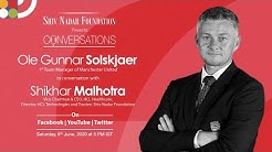 Ole Gunnar Solskjaer, Manager, Manchester United with Shikhar Malhotra. E19 S1 of Conversations