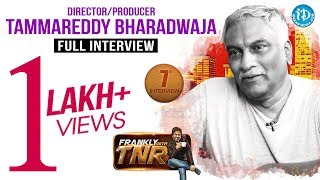 Tammareddy Bharadwaja Full Interview - Frankly With TNR || Talking Movies With iDream #55