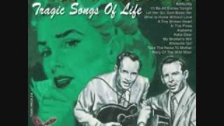 Let Her Go, God Bless Her - The Louvin Brothers