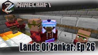 Lands of Zankar: Ep 26 - Good Deeds and Bad Deeds