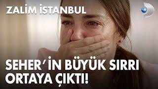 Seher'in büyük sırrı açığa çıktı! - Zalim İstanbul 10. Bölüm