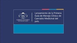 Presentación de la Guía de Manejo Clínico de cannabis medicinal
