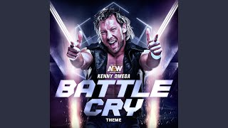 Battle Cry (Kenny Omega Theme)