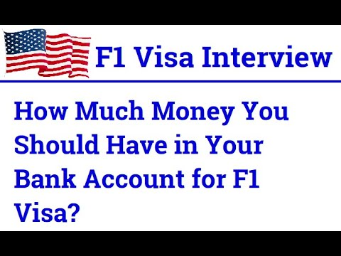 F1 Visa Questions & Answers - How Much Money You Should Have In Your Bank Account For F1 Visa?