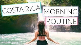Travel Morning Routine | Costa Rica