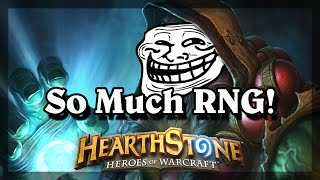 Hearthstone - So Much RNG!