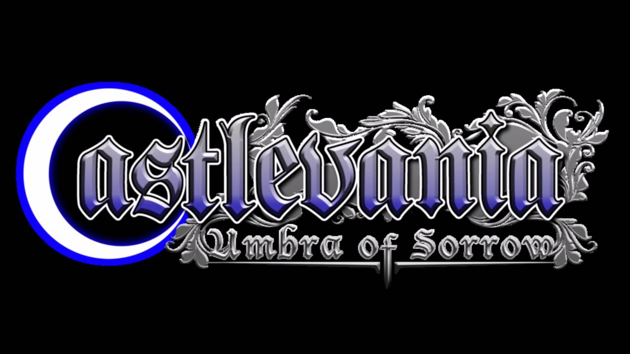 Castlevania: Umbra of Sorrow - Last Light