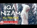 Iqa Nizam - Ku Terluka [Official Music Video HD] #ICSYVMY