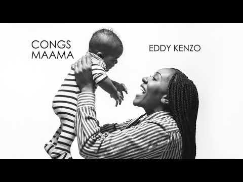 Congs Mama - Eddy Kenzo[Audio Promo]
