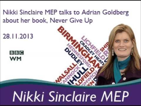 Nikki Sinclaire MEP talks about Never Give up on BBC WM with Adrian Goldberg