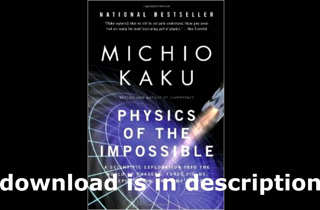 Free physics of the impossible audiobook download online mp3 | physic….