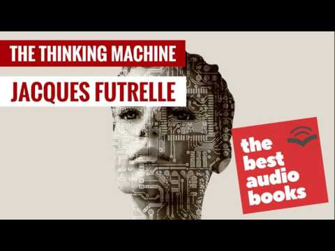 Listen to The Thinking Machine Audiobook by Jacques Futrelle - Crime Fiction, Thriller Books