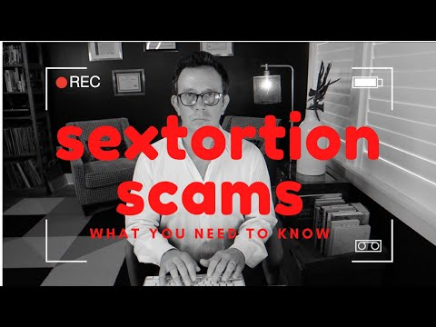 Sextortion Scams: What To Do When You Receive A Sextortion Or Blackmail Email