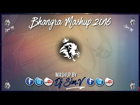 Bhangra Mashup 2016 | Top Punjabi Party Hits | Dj SIM.V | Syco TM