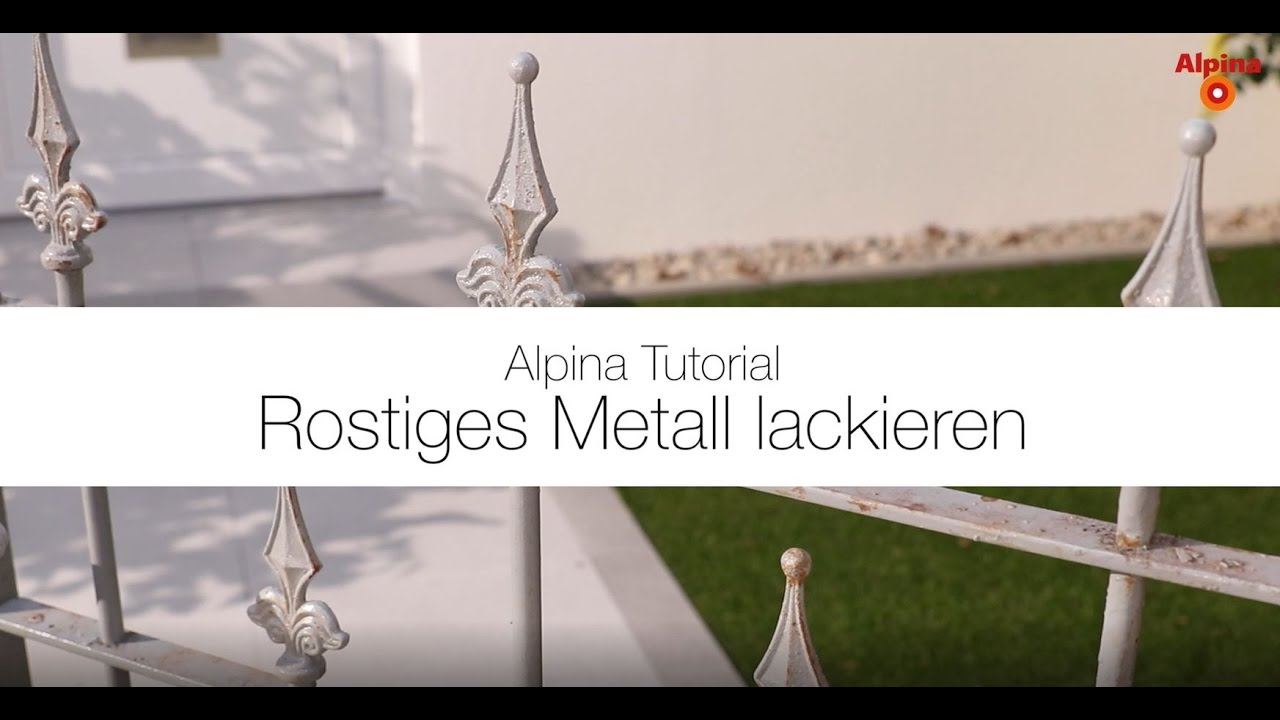 alpina anti rost metallschutz lack rostiges metall lackieren youtube. Black Bedroom Furniture Sets. Home Design Ideas